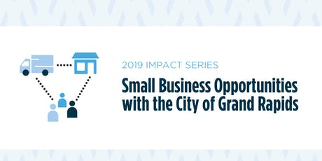 Small Business Opportunities with the City of Grand Rapids tickets