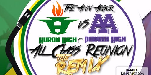 "Huron VS Pioneer All Class Reunion ""The Remix"" June 22, 2019"
