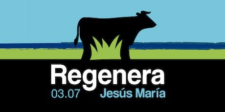 Regenera Jesús María entradas