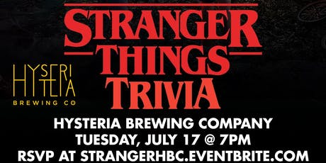 Stranger Things Trivia at Hysteria Brewing Company tickets