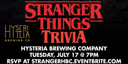 Stranger Things Trivia at Hysteria Brewing Company