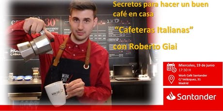 Secretos para hacer un buen café en casa_Cafeteras Italianas con Roberto Giai tickets