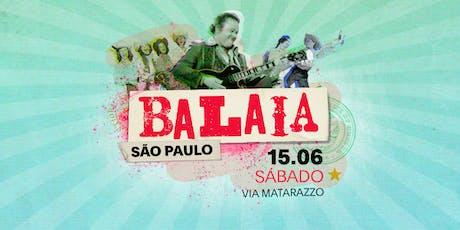 BALAIA SP - 15/06/19 ingressos