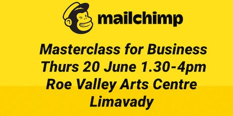 Limavady: Mailchimp Masterclass For Business tickets
