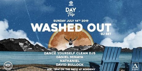 Day Trip feat. Washed Out (DJ Set) tickets