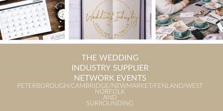 The Wedding Industry Supplier Networking Events PETERBOROUGH tickets