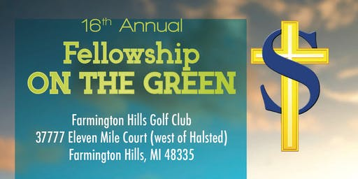 16th Annual Fellowship On The Green Golf Outing