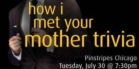 How I Met Your Mother Trivia at Pinstripes Chicago tickets