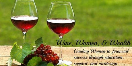 Wine Women and Wealth - Grapevine tickets