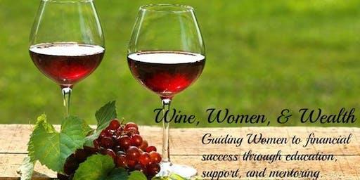 Wine Women and Wealth - Grapevine