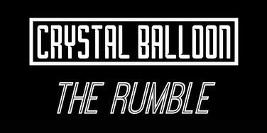Crystal Balloon + The Rumble at The Miners Arms,