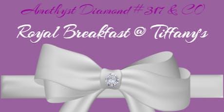 Royal Breakfast @ Tiffany's tickets