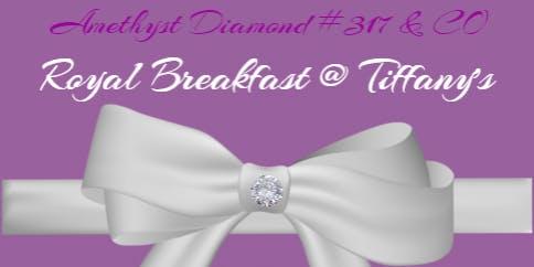 Royal Breakfast @ Tiffany's