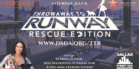 Throwaway to Runway benefiting Dallas Street Dog Advocates tickets