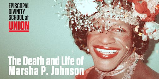 Film Screening and Panel: The Death and Life of Marsha P Johnson