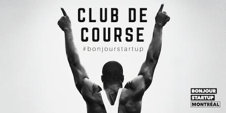 Lancement officiel : Club de course #bonjourstartup tickets