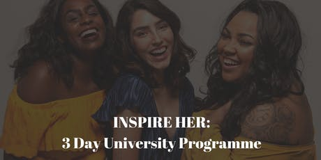 Inspire Her: 3 Day University Programme tickets