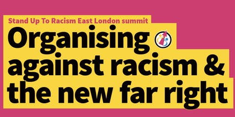 Stand Up To Racism East London summit - Organising against racism and the new far right  tickets