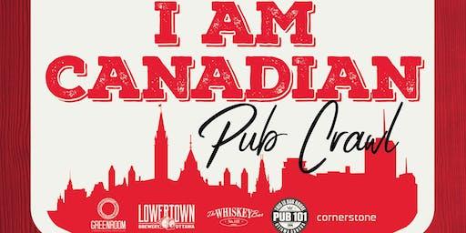 I AM CANADIAN pub Crawl