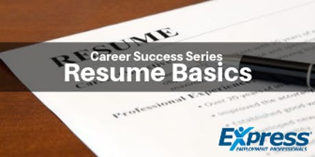 Resume Building Basics - Career Success Series Presents tickets
