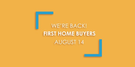 We're back again - First Home Buyers!