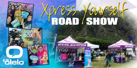 'Ōlelo Xpress Yourself Innovative Media Road Show tickets