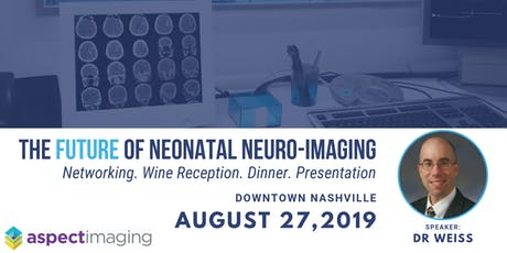The Future of Neonatal Neuro-Imaging: Dinner & Presentation tickets
