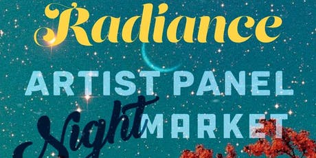 Creating Radiance Artist Panel & Artisan Night Market  Happy Hour tickets