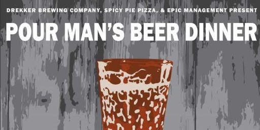 Pour Man's Beer Dinner