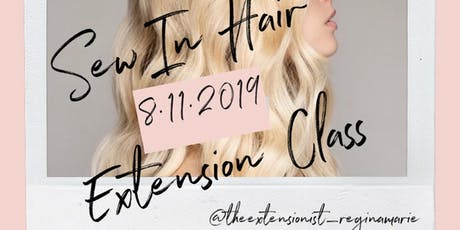 Sew In Hair Extension method taught by The Extensionist, Regina Marie tickets
