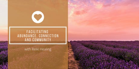 Facilitating Abundance, Connection, and Community tickets