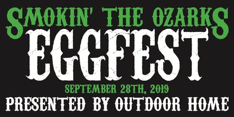 Smokin' the Ozarks EGGfest tickets