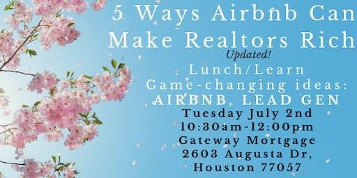 5 Ways Airbnb can Make Realtors Rich!