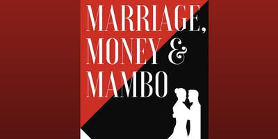 Marriage Money & Mambo