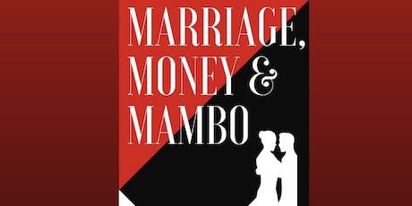Marriage Money & Mambo tickets