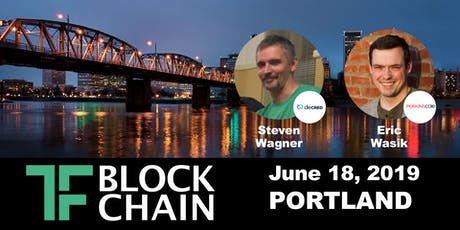 TF Blockchain Portland Ep 03 | June 18th, 2019 tickets