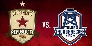 Sacramento Republic FC vs. Tulsa Roughnecks FC
