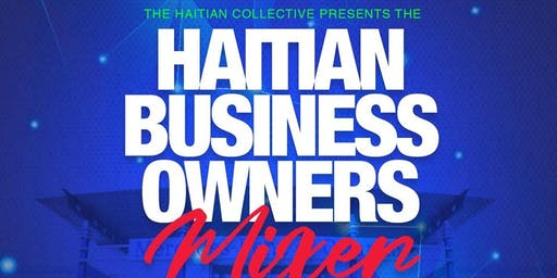 Haitian Business Owners  Mixer