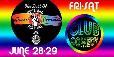 Best Of Portland Queer Comedy Festival Friday tickets