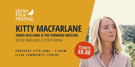 Kitty Macfarlane + Support - The festival opening night tickets