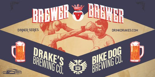 Brewer V Brewer: Drake's & Bike Dog Beer Dinner