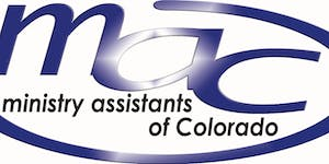 2019 Ministry Assistants of Colorado (MAC) Conference