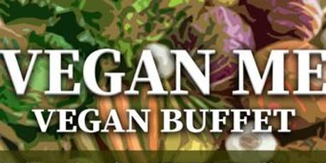 #VEGAN ME A VEGAN BUFFET tickets