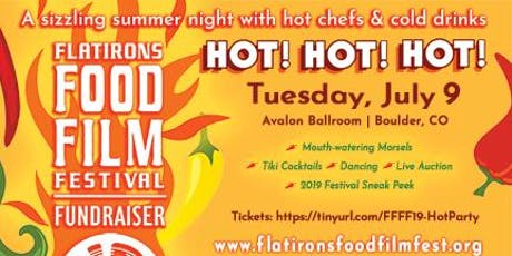 Hot! Hot! Hot! Food, Film, and Fun tickets
