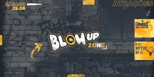 BLOW UP | Bloco da Império da Lã e Comunidade Na Pista | 29/06