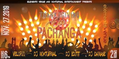 "6th Annual ""Thanksgiving Eve Pachanga"""