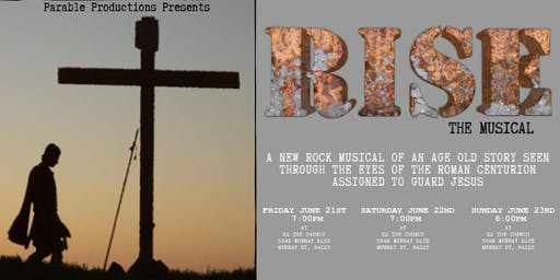 Rise, The Musical