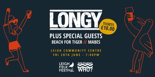 LONGY + Special Guests