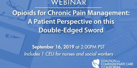WEBINAR: Opioids for Chronic Pain Management - A Patient's Perspective on this Double-Edged Sword tickets