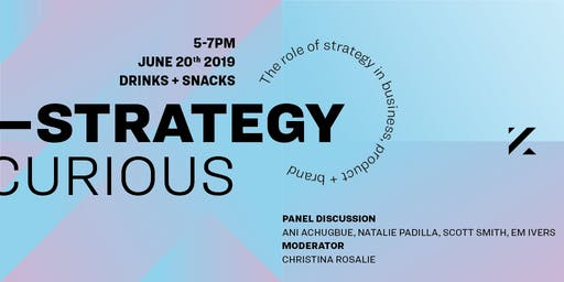 Strategy Curious ─ A  Panel Discussion